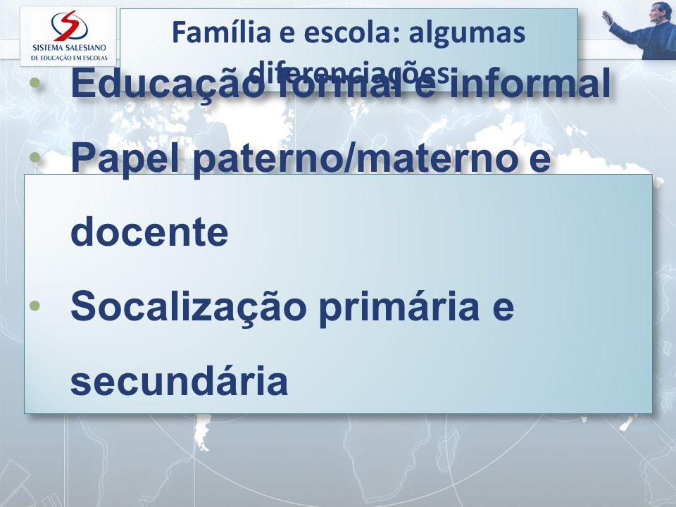 Família e escola: algumas diferenciações