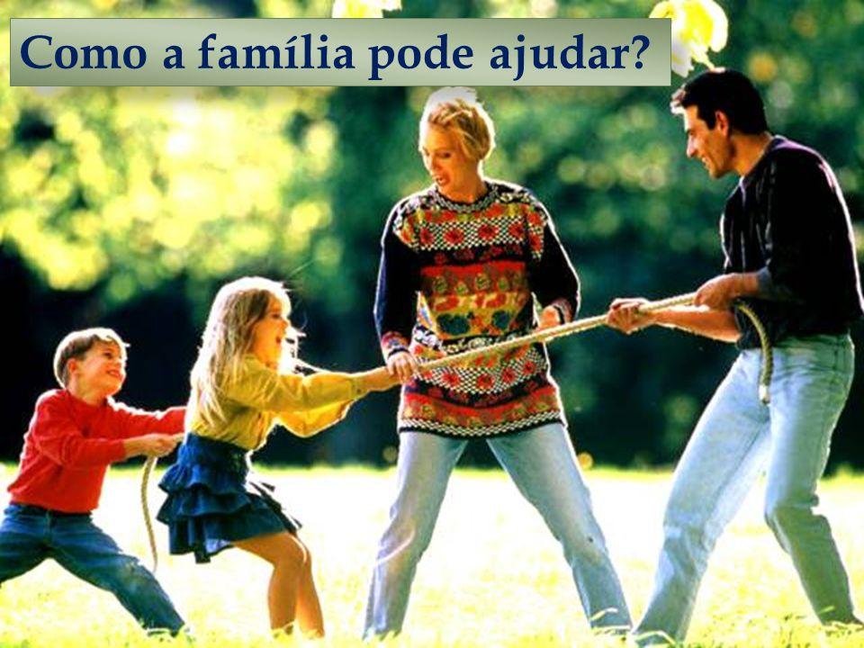 Como a família pode ajudar