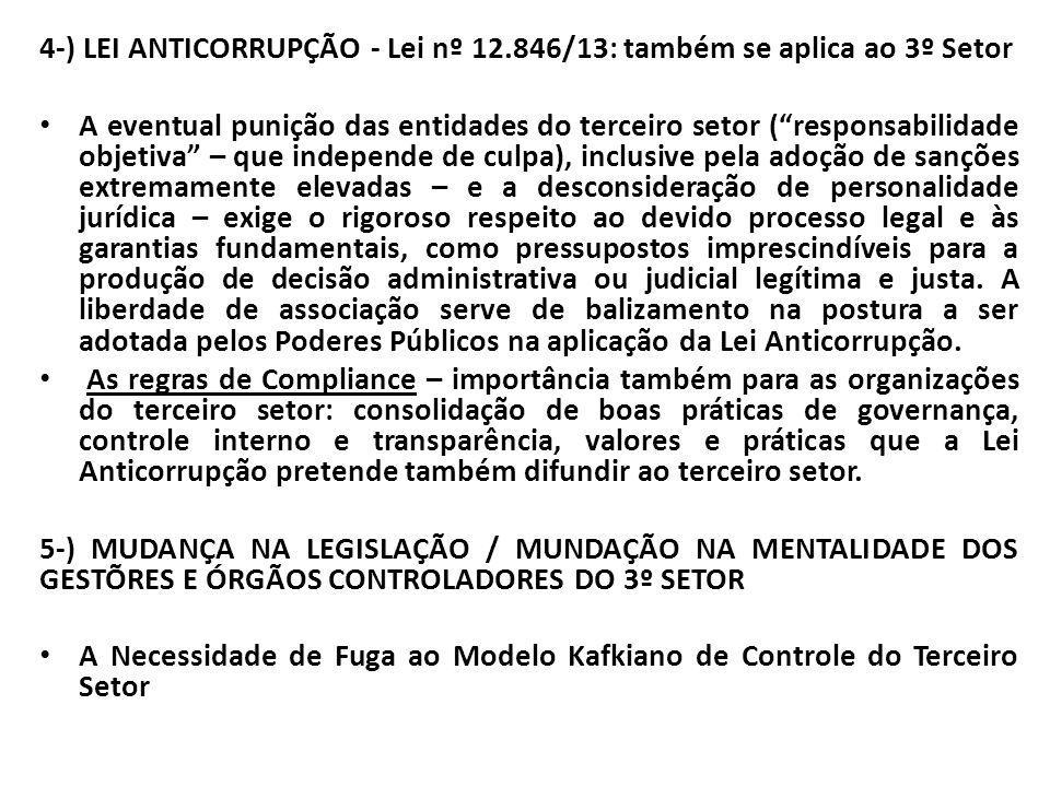 4-) LEI ANTICORRUPÇÃO - Lei nº 12.846/13: também se aplica ao 3º Setor