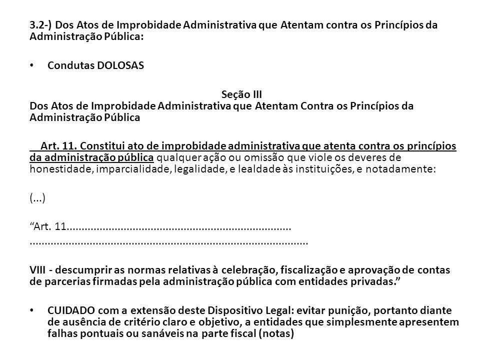 3.2-) Dos Atos de Improbidade Administrativa que Atentam contra os Princípios da Administração Pública: