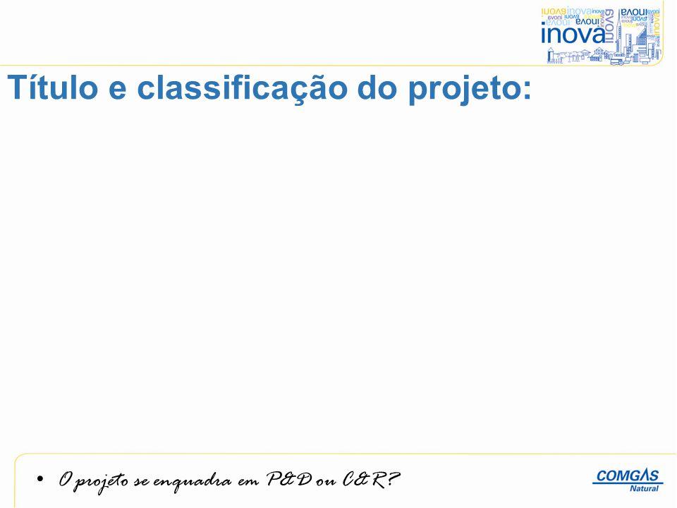 Título e classificação do projeto: