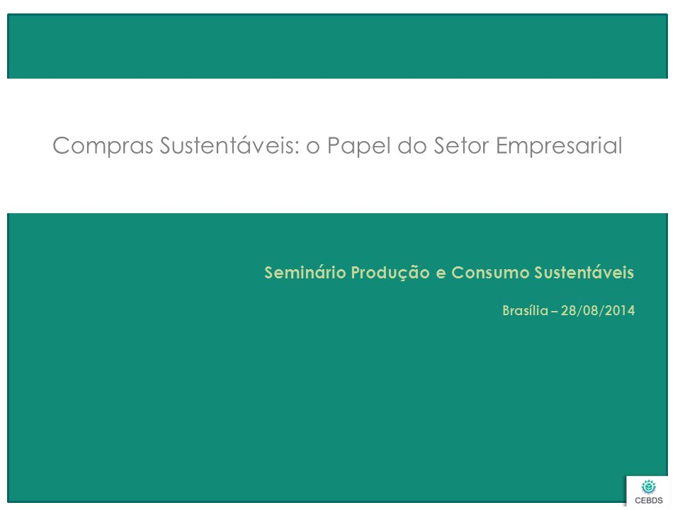 Compras Sustentáveis: o Papel do Setor Empresarial