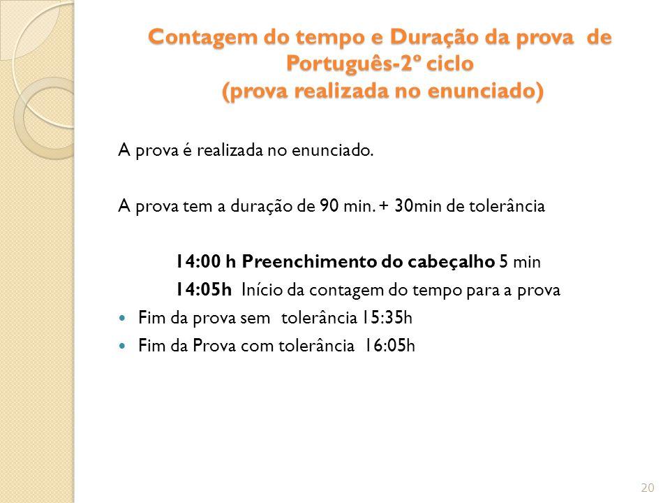 Contagem do tempo e Duração da prova de Português-2º ciclo (prova realizada no enunciado)