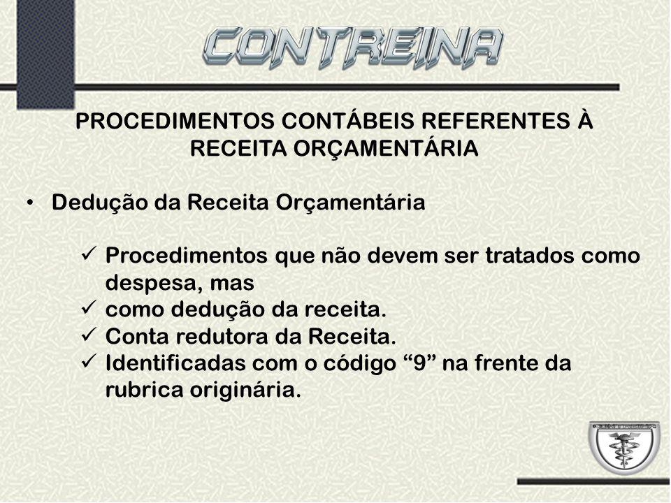 PROCEDIMENTOS CONTÁBEIS REFERENTES À RECEITA ORÇAMENTÁRIA