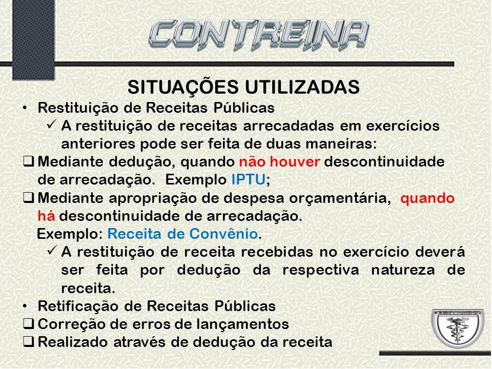 SITUAÇÕES UTILIZADAS Restituição de Receitas Públicas