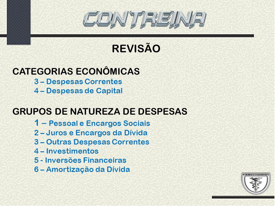 REVISÃO CATEGORIAS ECONÔMICAS GRUPOS DE NATUREZA DE DESPESAS