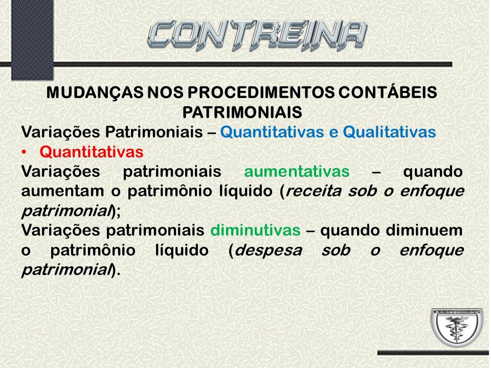 MUDANÇAS NOS PROCEDIMENTOS CONTÁBEIS PATRIMONIAIS