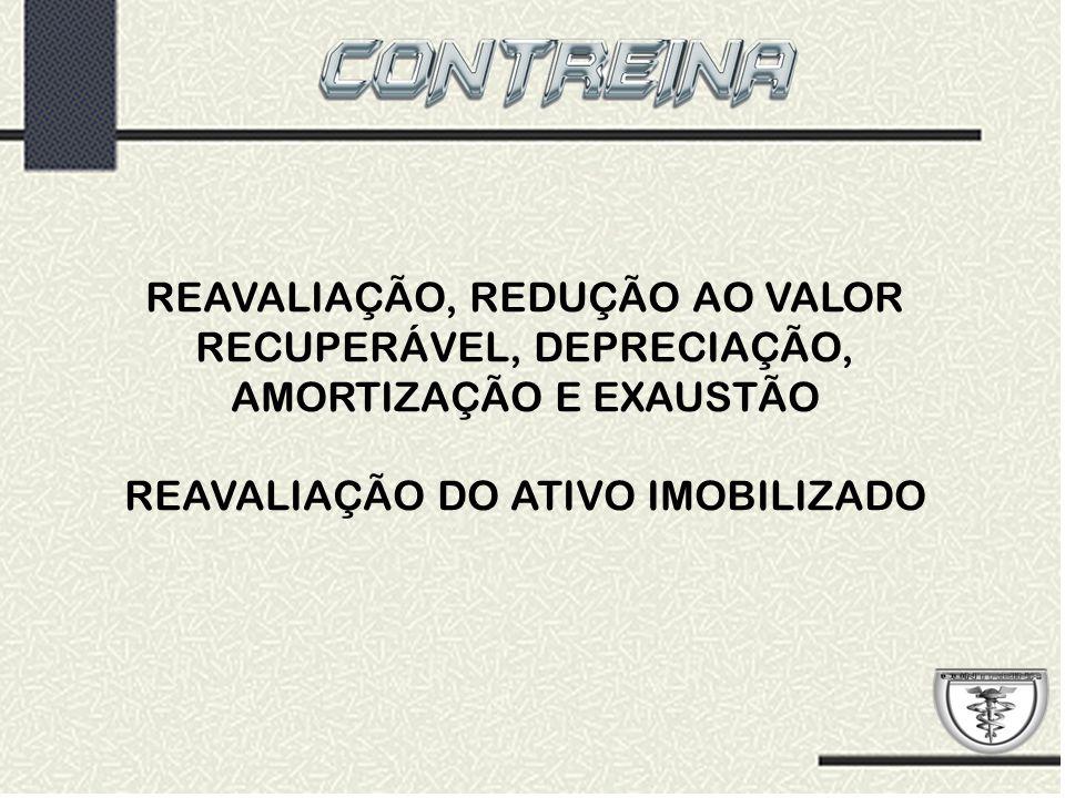 REAVALIAÇÃO DO ATIVO IMOBILIZADO