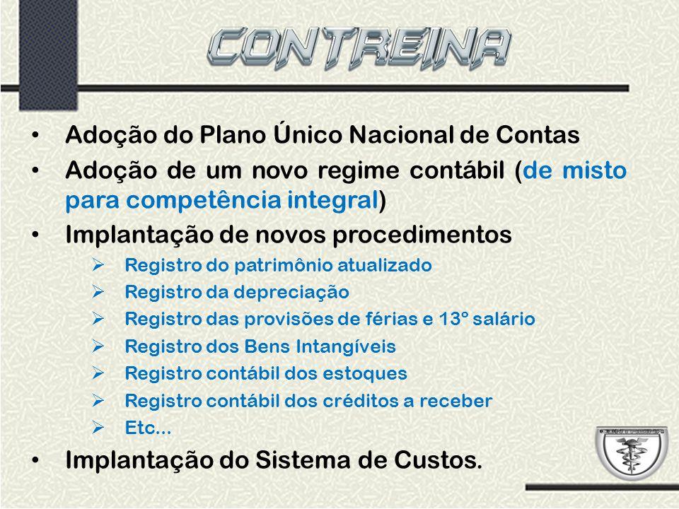 Adoção do Plano Único Nacional de Contas
