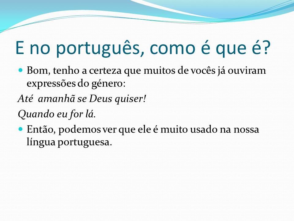 E no português, como é que é