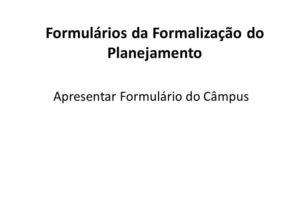 Formulários da Formalização do Planejamento