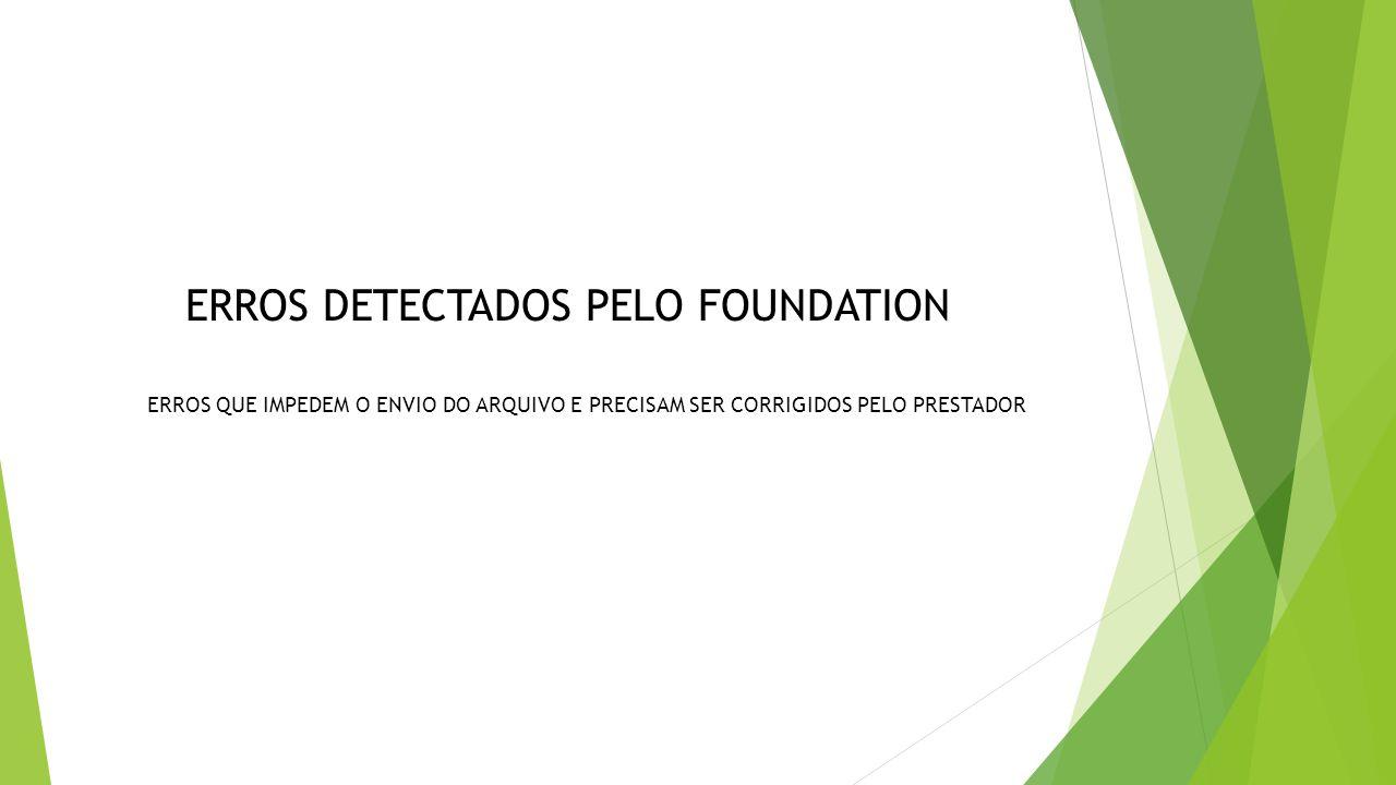 ERROS DETECTADOS PELO FOUNDATION