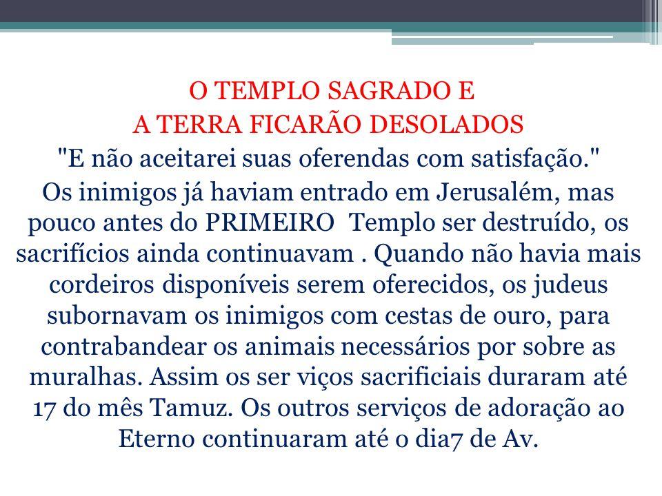 A TERRA FICARÃO DESOLADOS