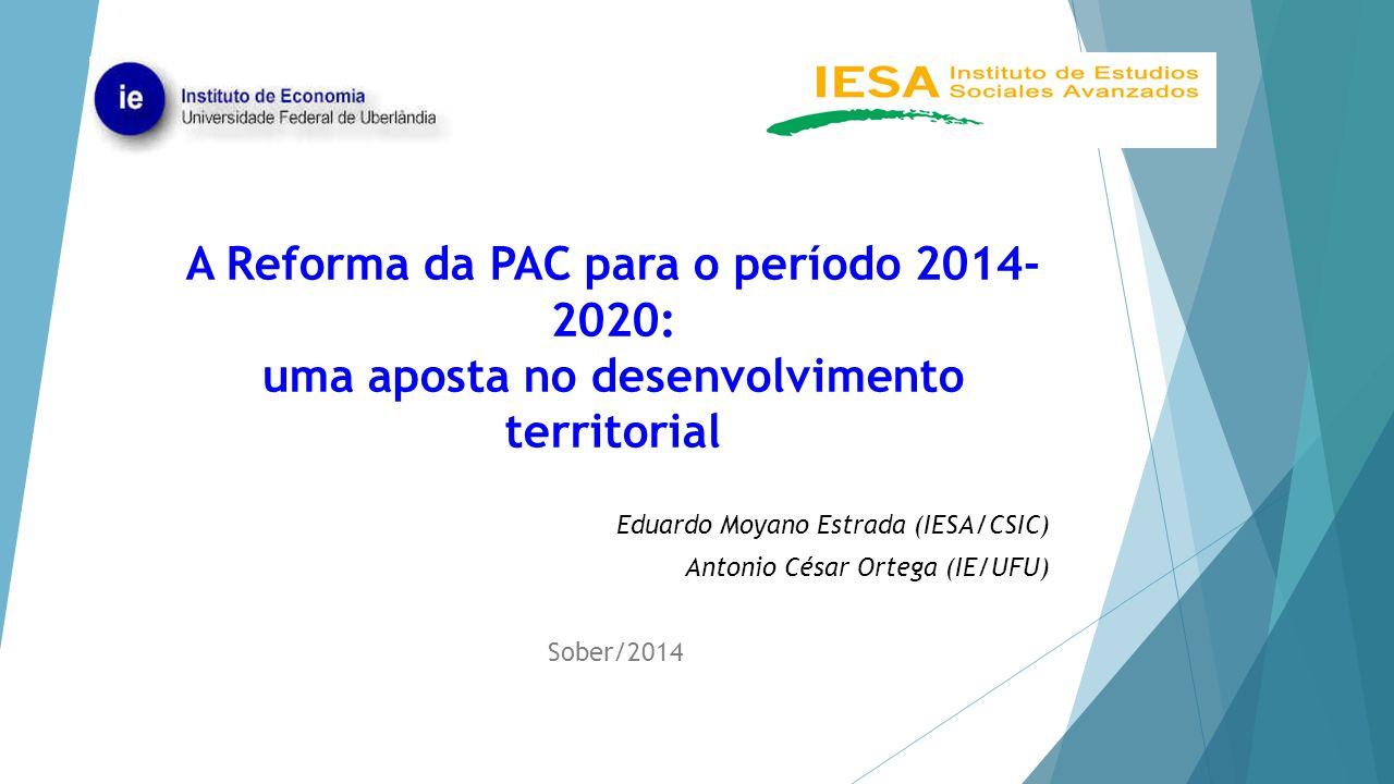 A Reforma da PAC para o período 2014-2020: uma aposta no desenvolvimento territorial