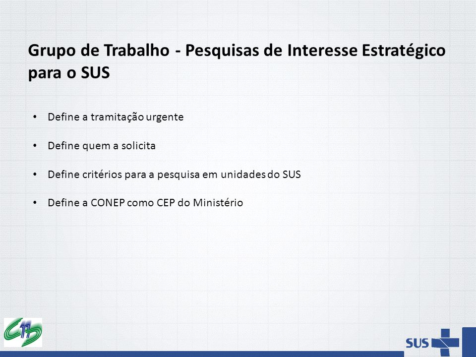 Grupo de Trabalho - Pesquisas de Interesse Estratégico para o SUS