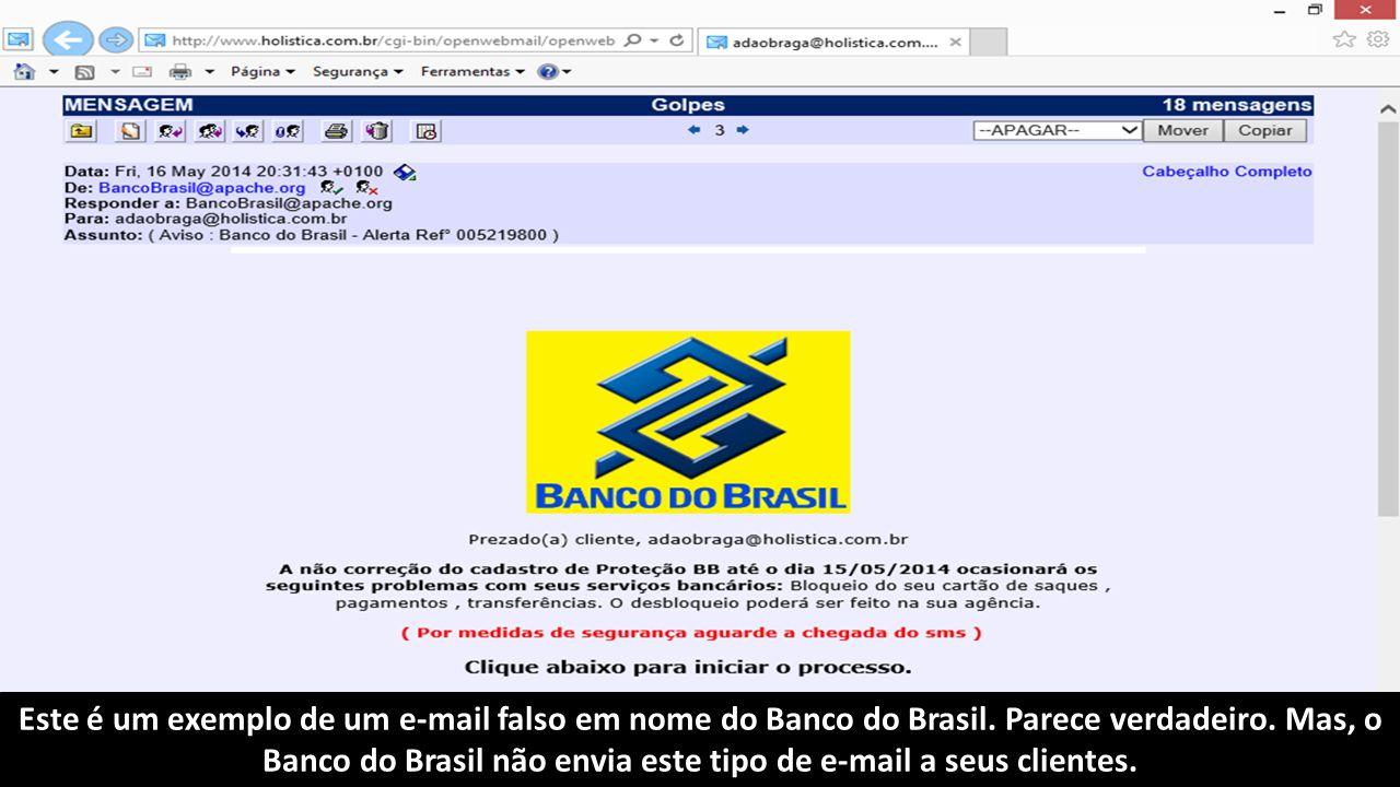 Este é um exemplo de um e-mail falso em nome do Banco do Brasil