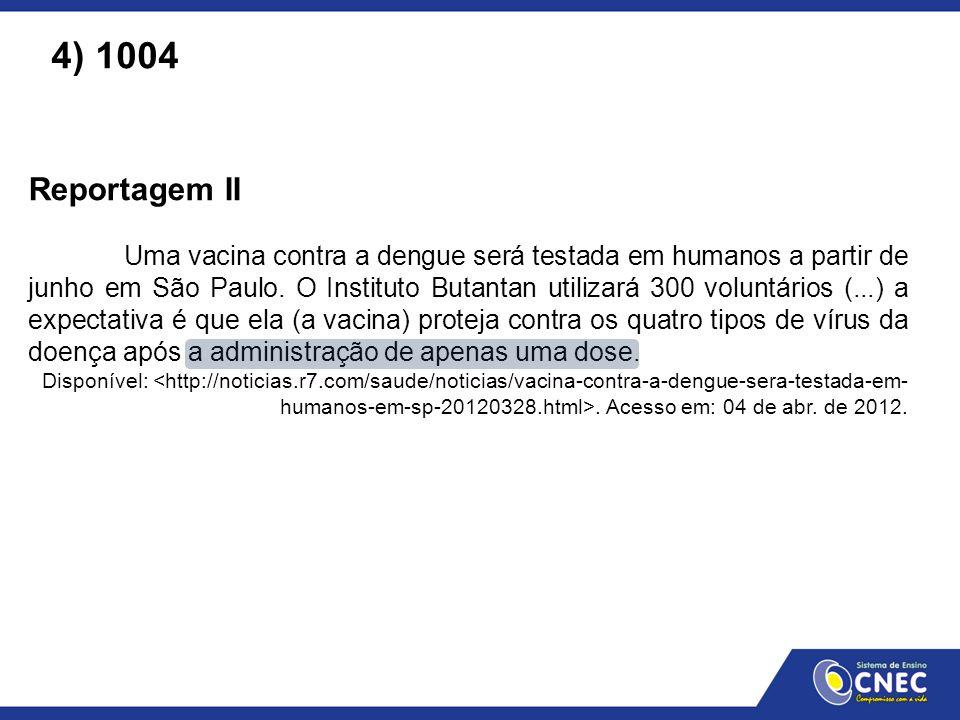 4) 1004 Reportagem II.