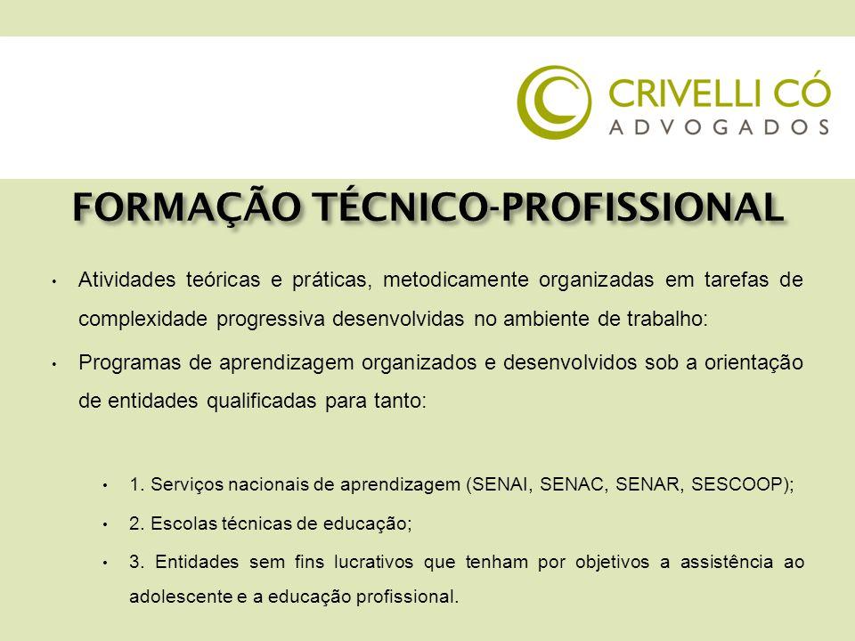 FORMAÇÃO TÉCNICO-PROFISSIONAL