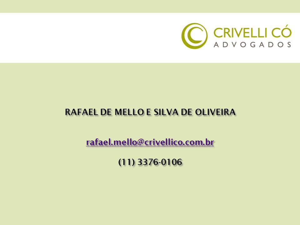 RAFAEL DE MELLO E SILVA DE OLIVEIRA
