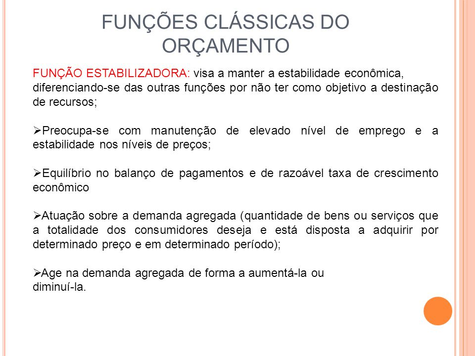 FUNÇÕES CLÁSSICAS DO ORÇAMENTO