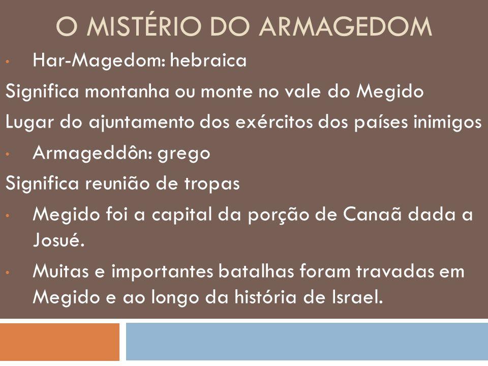 O Mistério do Armagedom