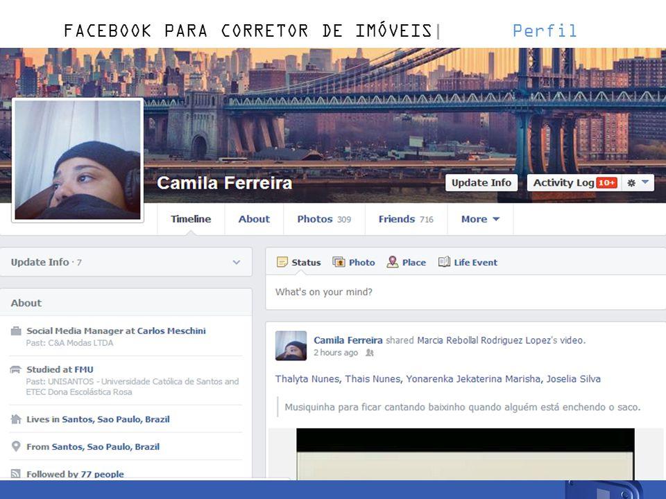 FACEBOOK PARA CORRETOR DE IMÓVEIS Perfil