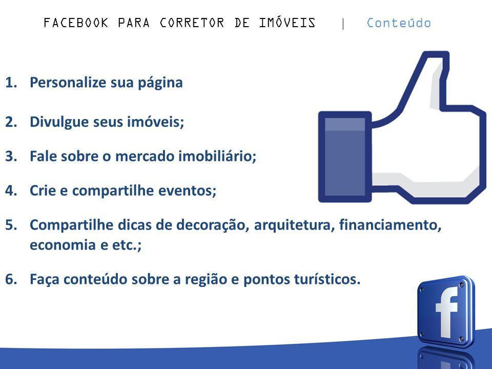FACEBOOK PARA CORRETOR DE IMÓVEIS Conteúdo