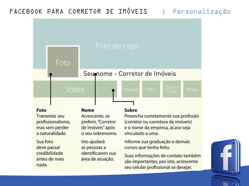 FACEBOOK PARA CORRETOR DE IMÓVEIS Personalização
