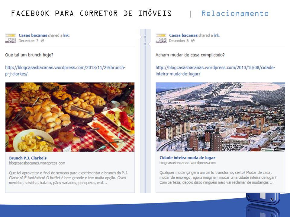 FACEBOOK PARA CORRETOR DE IMÓVEIS Relacionamento