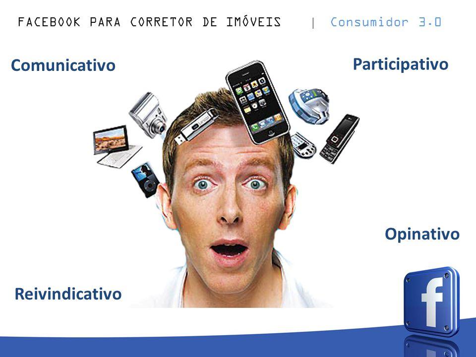 FACEBOOK PARA CORRETOR DE IMÓVEIS Consumidor 3.0