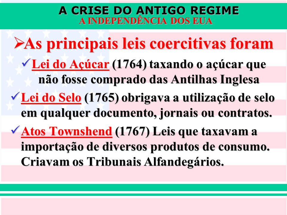 As principais leis coercitivas foram