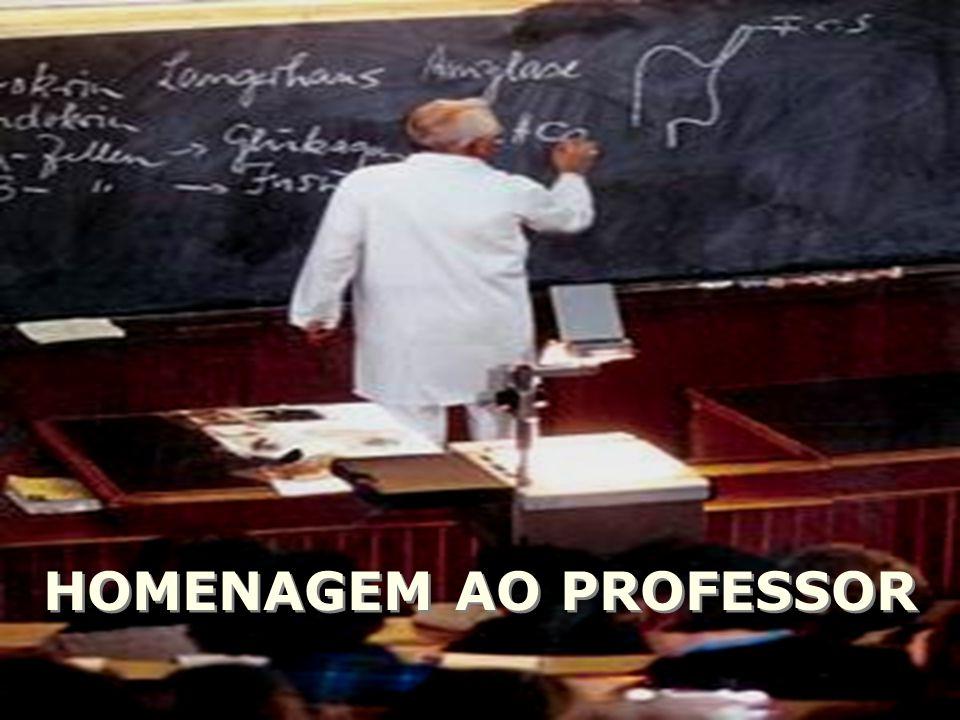 HOMENAGEM AO PROFESSOR