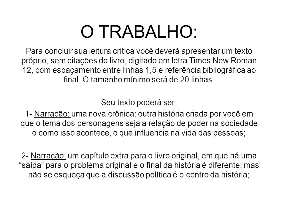 O TRABALHO: