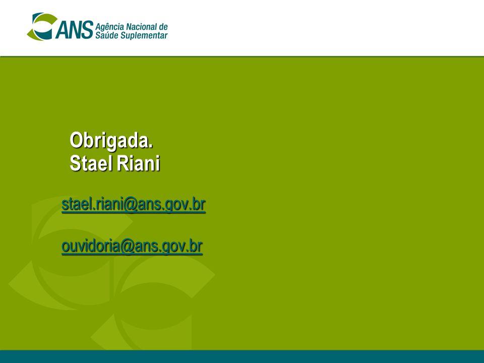 stael.riani@ans.gov.br ouvidoria@ans.gov.br