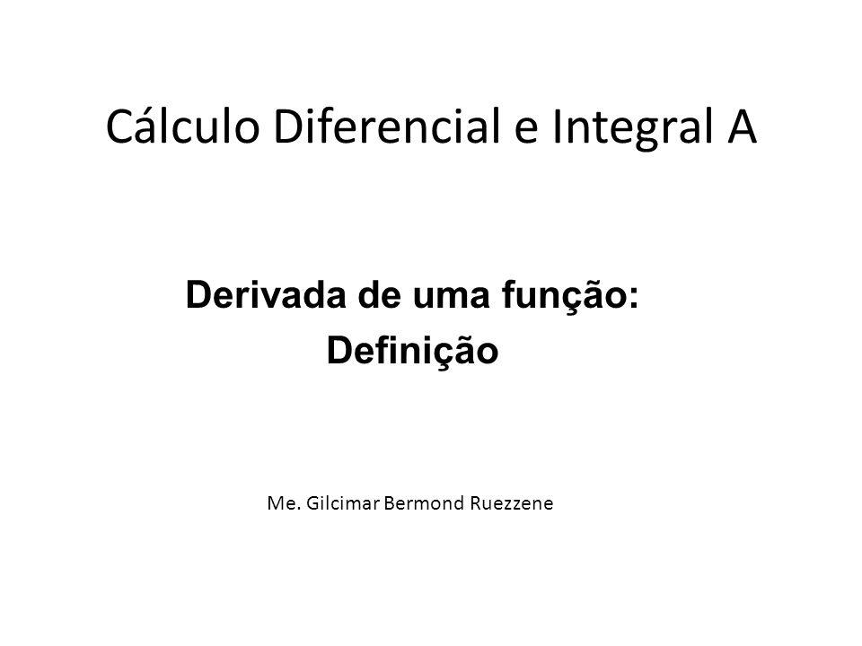 Cálculo Diferencial e Integral A