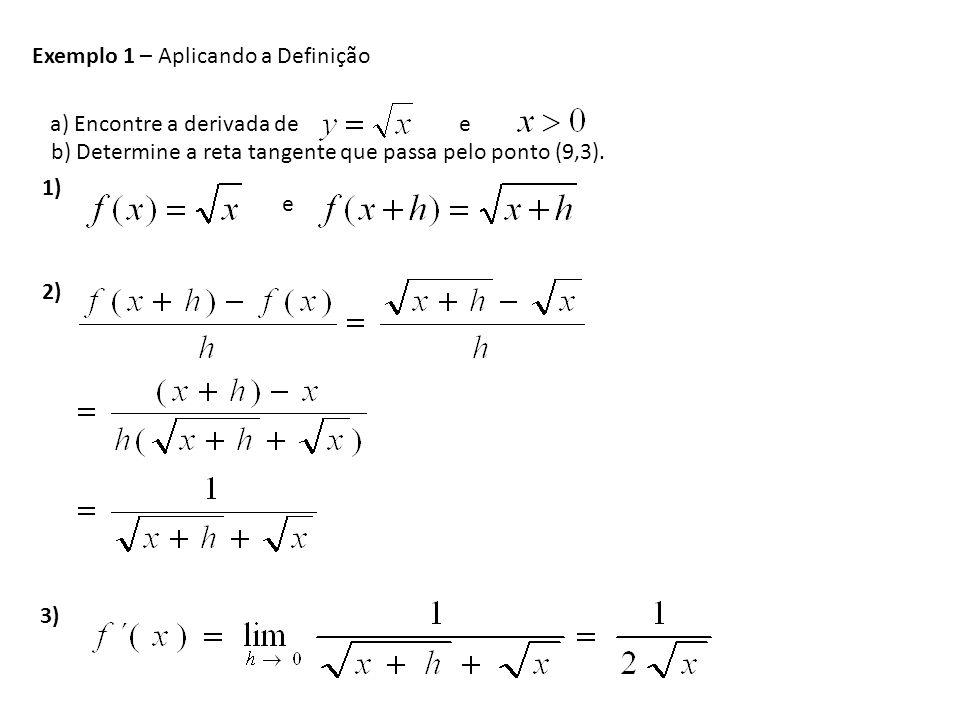 Exemplo 1 – Aplicando a Definição