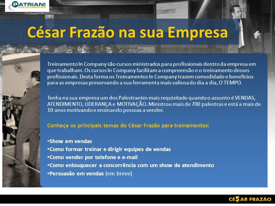 César Frazão na sua Empresa