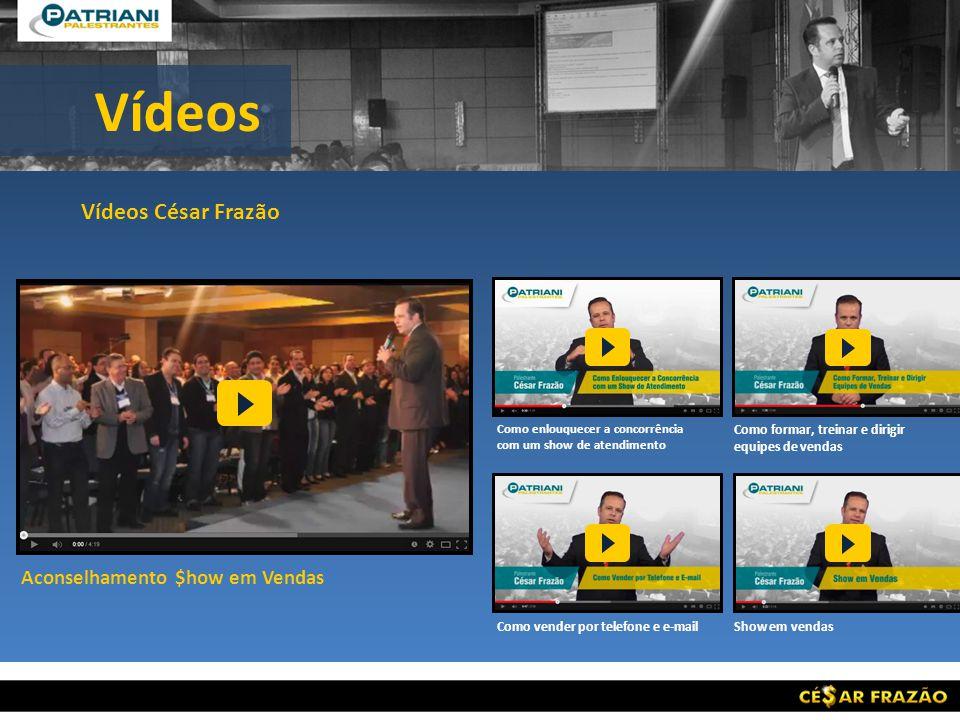 Vídeos Vídeos César Frazão Aconselhamento $how em Vendas