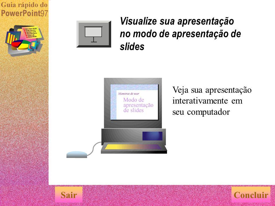 Visualize sua apresentação no modo de apresentação de slides