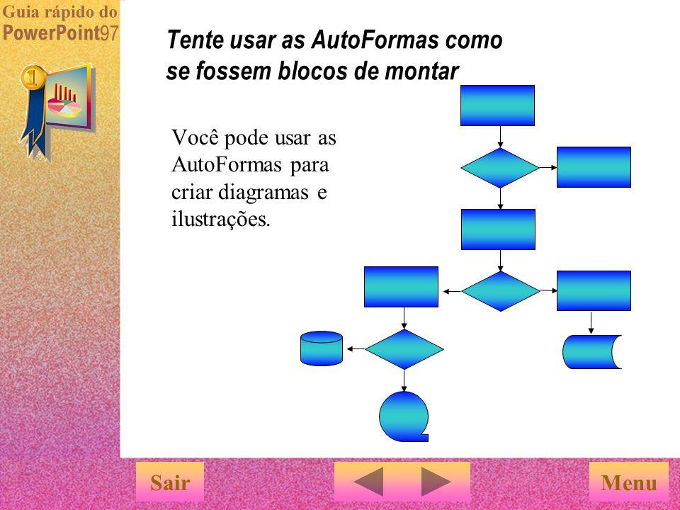 Tente usar as AutoFormas como se fossem blocos de montar