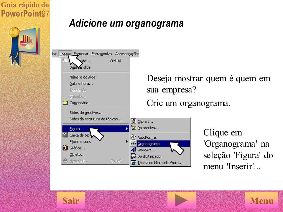 Adicione um organograma