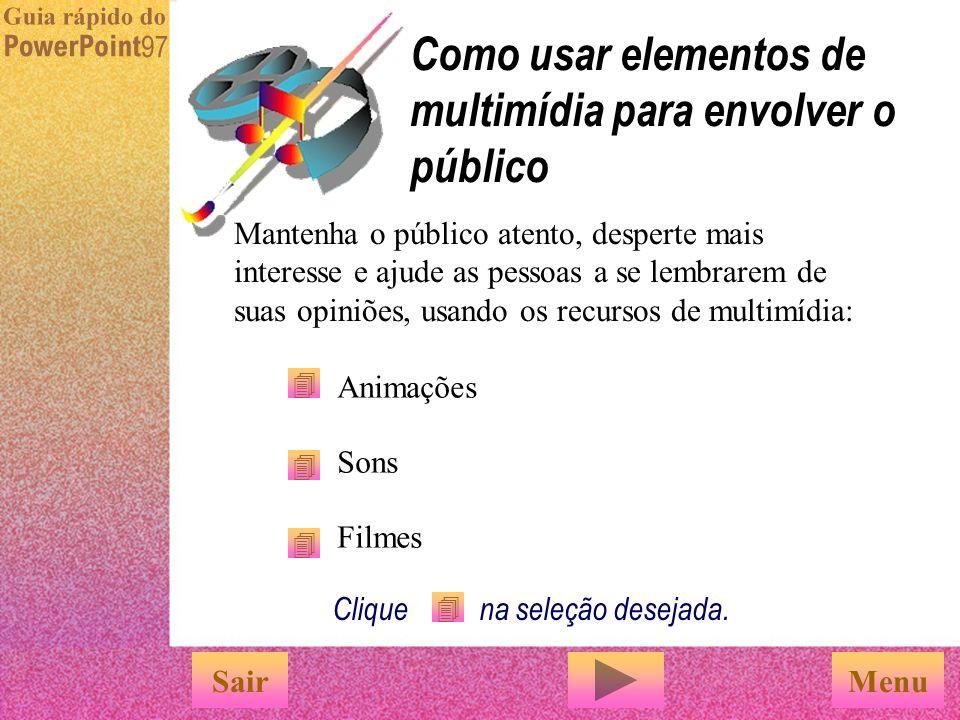 Como usar elementos de multimídia para envolver o público