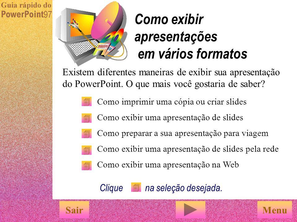 Como exibir apresentações em vários formatos