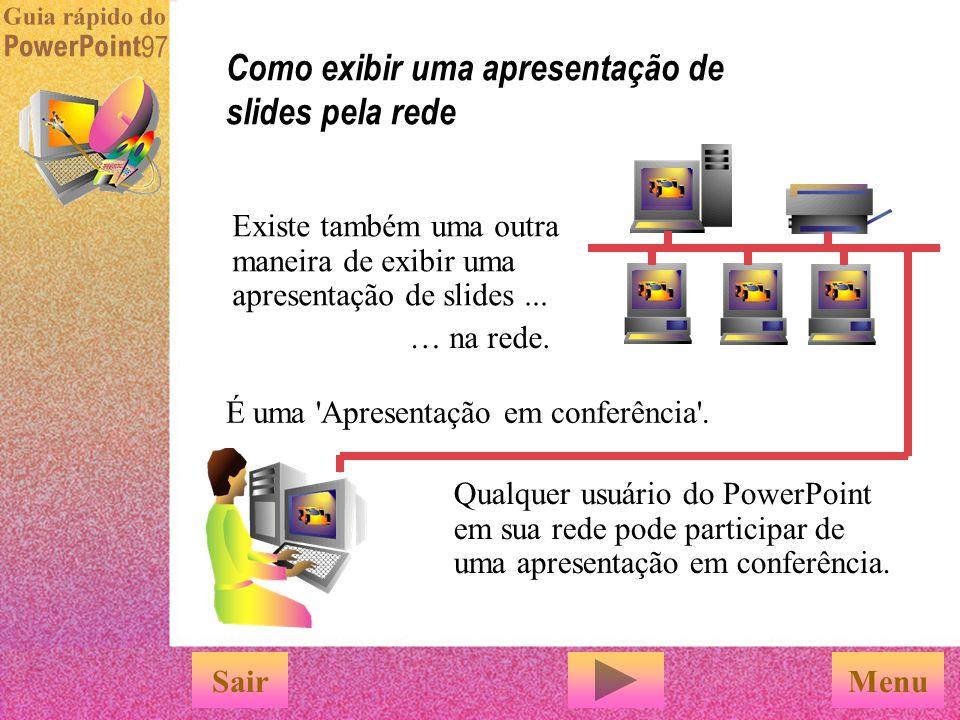 Como exibir uma apresentação de slides pela rede