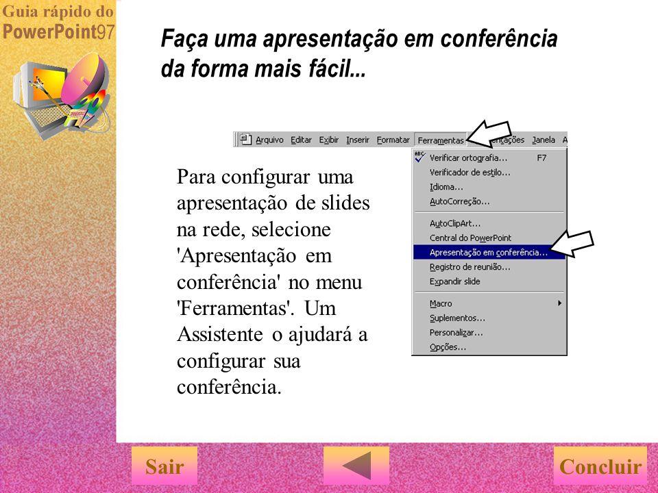Faça uma apresentação em conferência da forma mais fácil...
