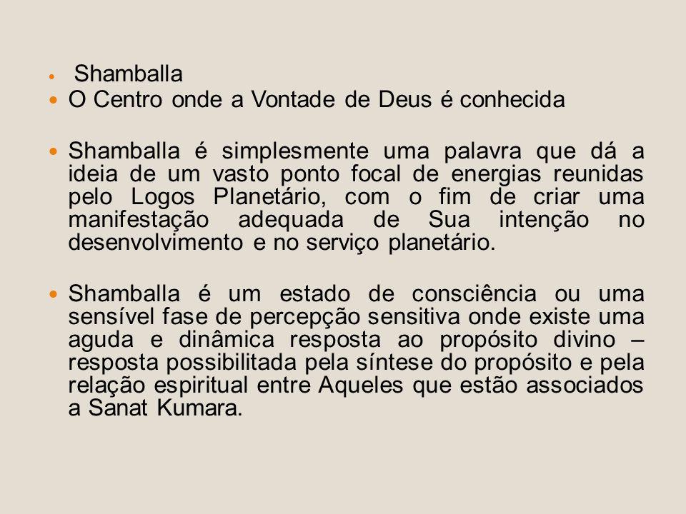 O Centro onde a Vontade de Deus é conhecida