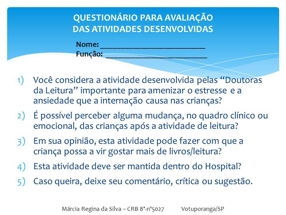 QUESTIONÁRIO PARA AVALIAÇÃO DAS ATIVIDADES DESENVOLVIDAS