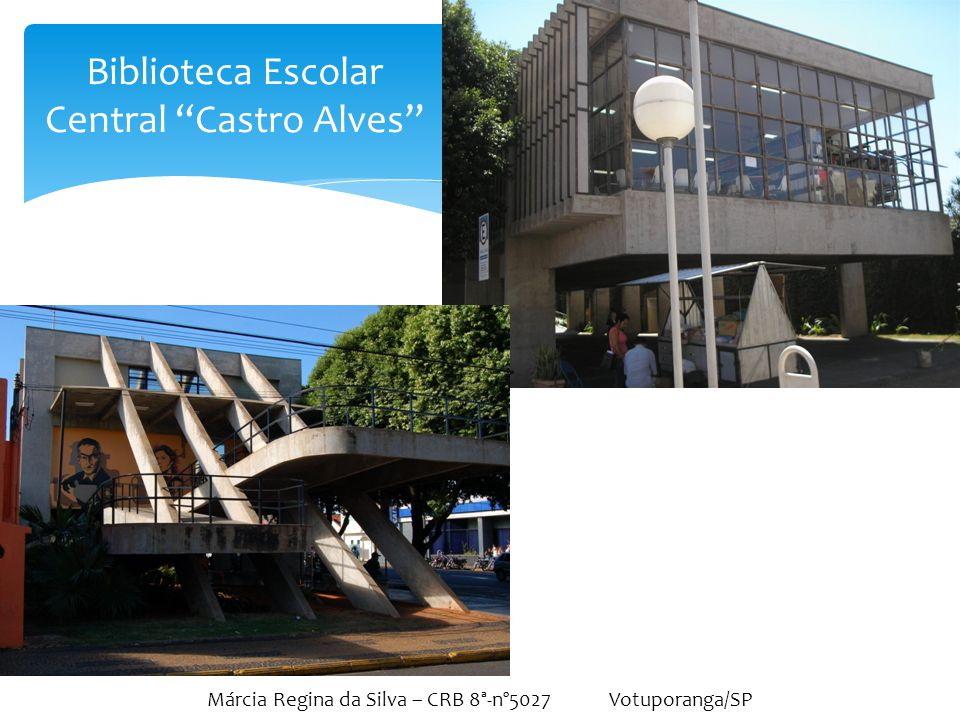 Biblioteca Escolar Central Castro Alves