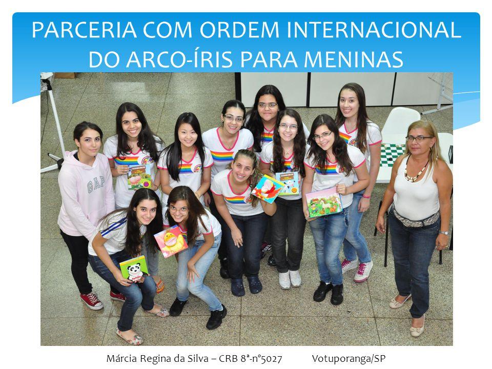 PARCERIA COM ORDEM INTERNACIONAL DO ARCO-ÍRIS PARA MENINAS