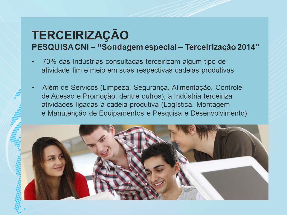 TERCEIRIZAÇÃO PESQUISA CNI – Sondagem especial – Terceirização 2014